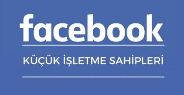 4 Adımda Küçük İşletme Sahiplerinin Facebook Reklamlarında Yükselmesi